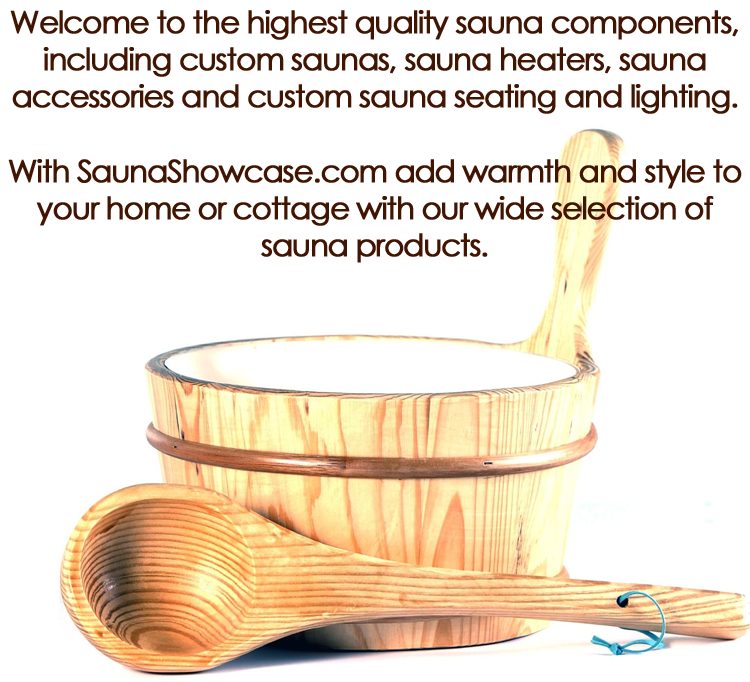 With SaunaShowcase.com add warmth and style to your home or cottage with our wide selection of sauna products